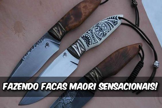 Fazendo facas Maori sensacionais