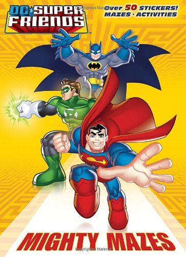Mighty Mazes (DC Super Friends) (Super Color with Stickers) – Books for Kids