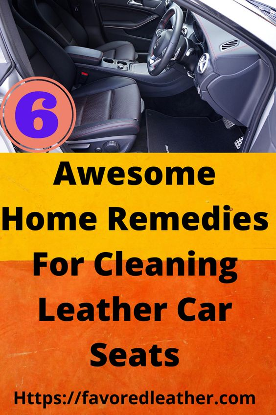 Cleaning Leather Car Seats, How To Clean Leather Car Seats Home Remedy