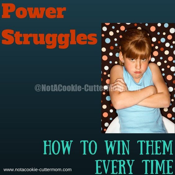 Tips on how to win power struggles; by avoiding them