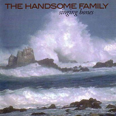 Far From Any Road - The Handsome Family