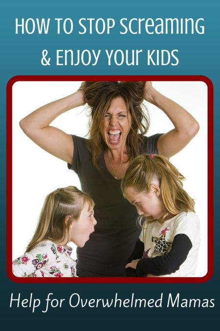 Get some help overwhelmed mama! Learn how to stop screaming and enjoy your kids. @ IntoxicatedOnLife.com #OverwhelmedMom #Parenting