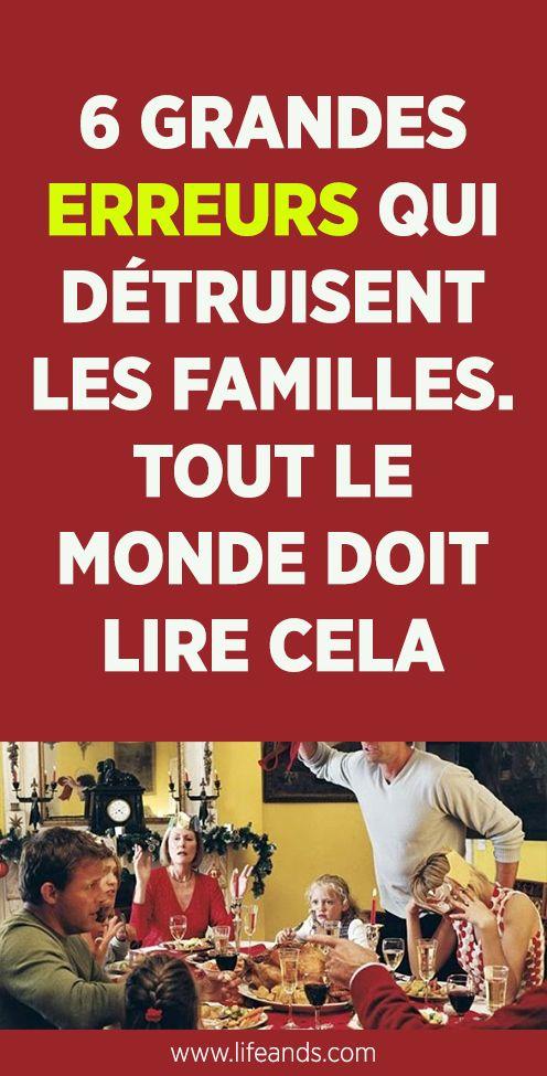 6 Grosses Erreurs Qui Detruisent La Famille Tout Le Monde Doit Lire Esprit Sante Famille Plans De Perte De Poids Resolution De Conflit