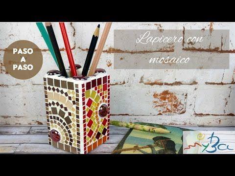 Lapicero con mosaico. Cómo decorar un bote de lápices con teselas. - YouTube
