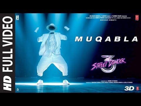 Full Song Muqabla Street Dancer 3d A R Rahman Prabhudeva Varun D Shraddha K Tanishk B Youtube In 2020 Songs New Movie Song Latest Video Songs