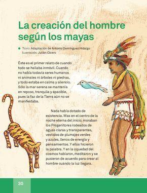 La Creación Del Hombre Según Los Mayas Español Lecturas 3ro 2014 2015 La Creacion Del Hombre Culturas Prehispanicas De Mexico Enseñanza De La Historia