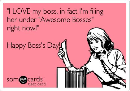 Bosses day, Boss and October on Pinterest