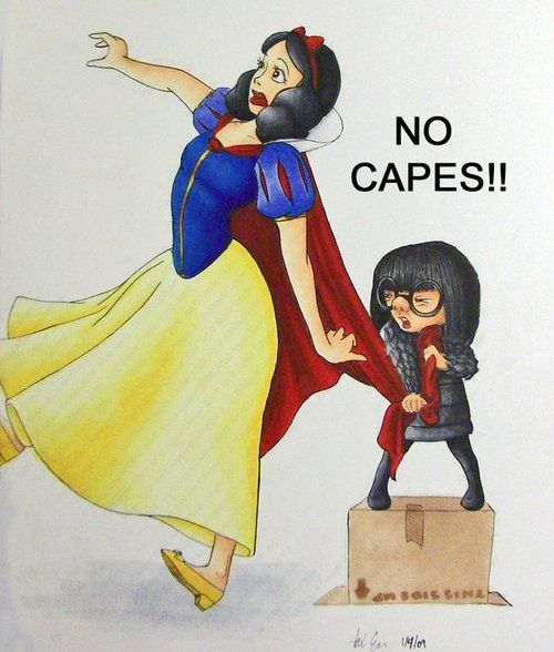 """No Capes."" Edna decrees."