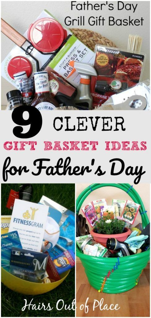 9 Clever Gift Basket Ideas For Dad Diy Father S Day Gift Baskets Fathers Day Gift Basket Dad Gifts Basket