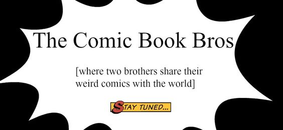 The Comic Book Bros