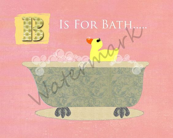 b is for bath