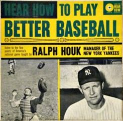 Ralph Houk - Hear How to Play Better Baseball (1961)