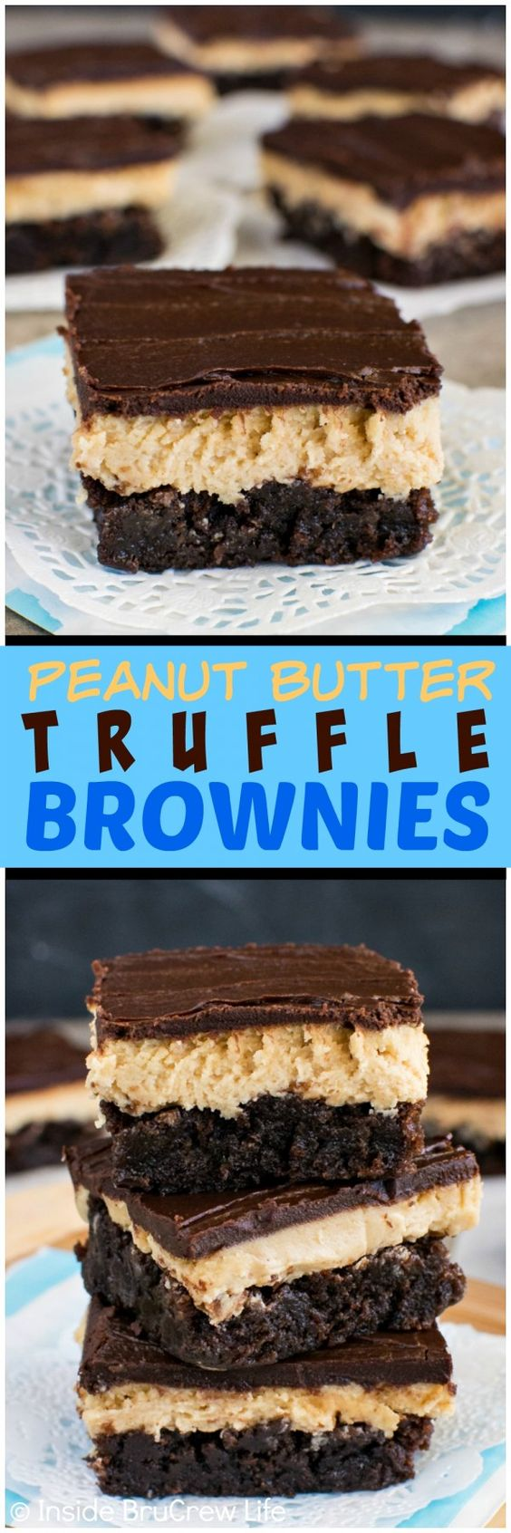 Peanut Butter Truffle Brownies - layers of chocolate and peanut butter ...