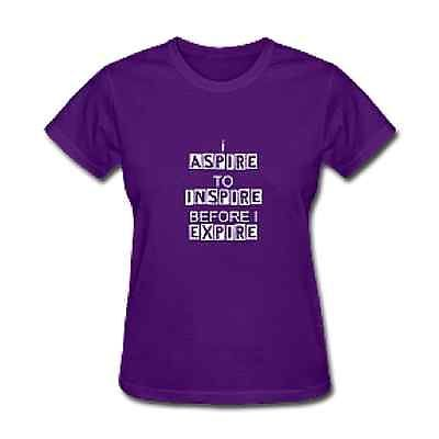 I ASPIRE TO INSPIRE BEFORE I EXPIRE unique women's XL t-shirt