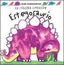 Esegososaurio de David Hawcock. Col. Mini Dinosaurios, Ed. Océano Travesía.