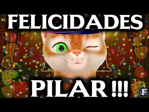 Felicidades Pilar Feliz Cumpleaños Pilar Feliz Santo Mensaje Feliz Cumpleaños Frases Originales Feliz Cumpleaños Amiga Gracioso Feliz Cumpleaños Tierno