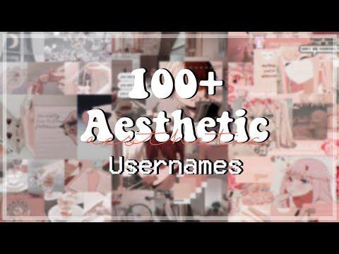 100 Aesthetic Usernames Ideas 2020 Untaken On Roblox Tips Youtube In 2020 Aesthetic Names For Instagram Aesthetic Usernames Name For Instagram