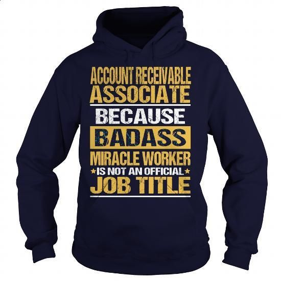 ACCOUNT RECEIVABLE ASSOCIATE - BADASS - teeshirt cutting #funny shirts #denim shirts
