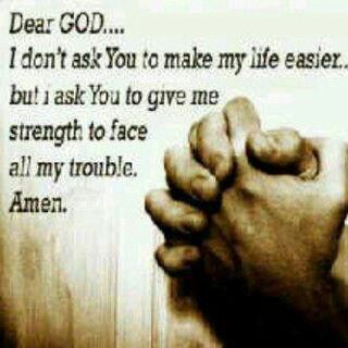 God Give Me Strength Prayer Quotes