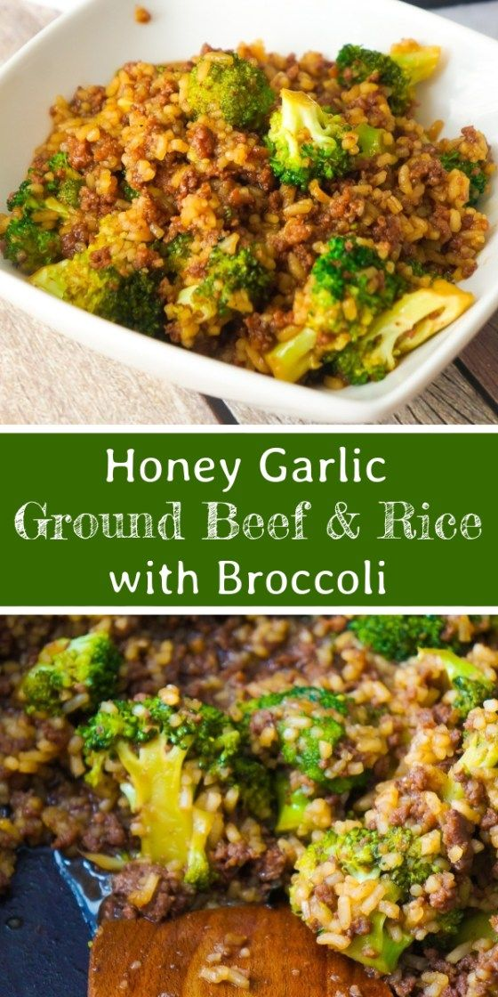 Honey Garlic Ground Beef And Rice With Broccoli Is An Easy Stove Top Dinner Recipe This Skillet Dinner Dinner With Ground Beef Healthy Beef Recipes Beef Dinner