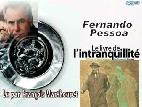 """Fernando Pessoa """"Le livre de l'intranquilité"""""""