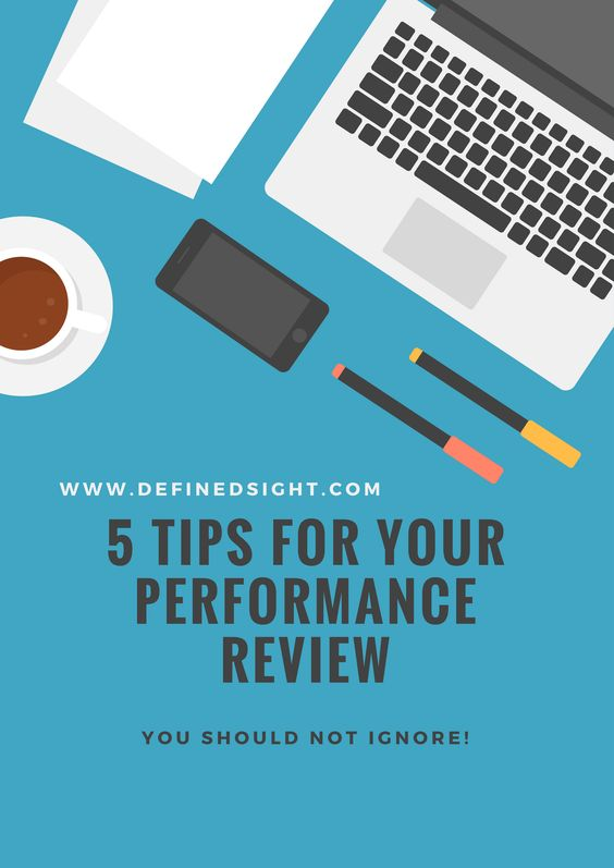5 Tips to ace your next performance review