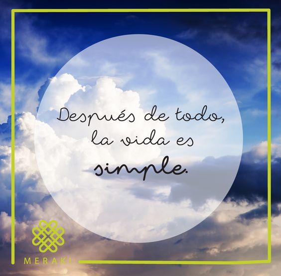 La vida es simple, no la compliques  ☀️