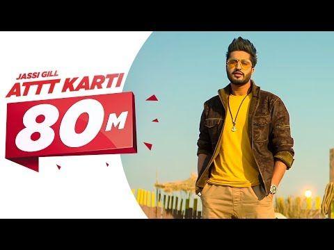 Attt Karti Full Song Jassi Gill Desi Crew Latest Punjabi Songs 201 Jassi Gill Songs Youtube