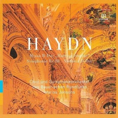 Chor And Symphonieorchester Des Bayerischen Rundfunks - Haydn: Sinfonia in D Major; Symphony in G Major; Harmony Mass
