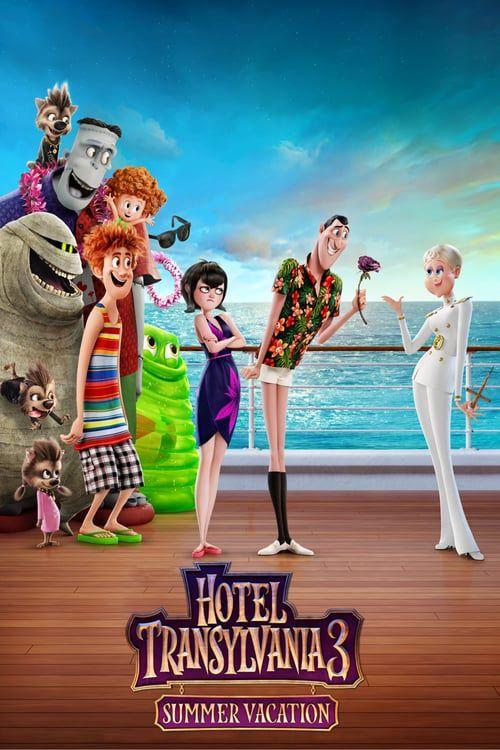 Hotel Transylvania 3 Summer Vacation P E L I C U L A Completa 2018 En Espanol Latino Hotel Transylvania Movie Hotel Transylvania Poster Hotel Transylvania