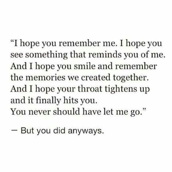 The worst part is I would take you back without a thought. You have me wrapped around your finger.