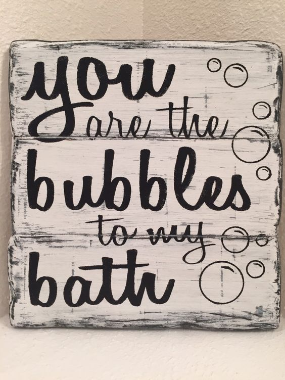 you are the bubbles to my bath bathroom decor wood sign by