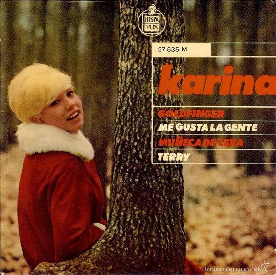 KARINA MUÑECA DE CERA / GOLDFINGER / TERRY / ME GUSTA LA GENTE ( EP EDITADO EN FRANCIA ) - Foto 1