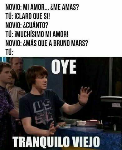 Chistes De Bruno Mars W Oye Tranquilo Viejo Xd Bruno Mars Oye Tranquilo Viejo Viejitos