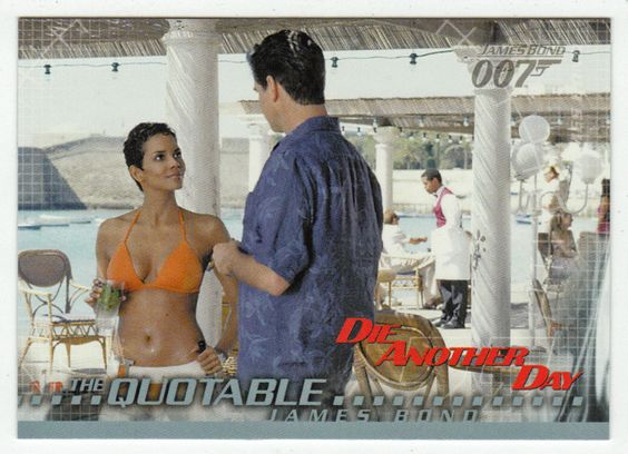James Bond - Die Another Day #  68 - You believe in bad luck?