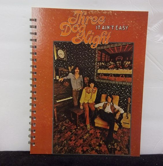 Recycled Notebook From Three Dog Night It Ain T Easy Etsy Three Dog Night Album Cover Art Three Dogs