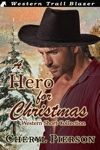 A Hero For Christmas by Cheryl Pierson