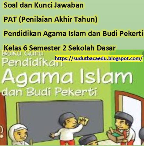 Get Kunci Jawaban Pendidikan Agama Islam Kelas 6 Pictures Di 2020 Pendidikan Agama Islam