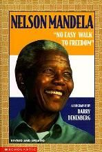 """Nelson Mandela """" No Easy Walk to Freedom"""" a Biography By (author) Barry…"""