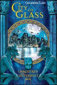 City of Glass (Chroniken der Unterwelt)