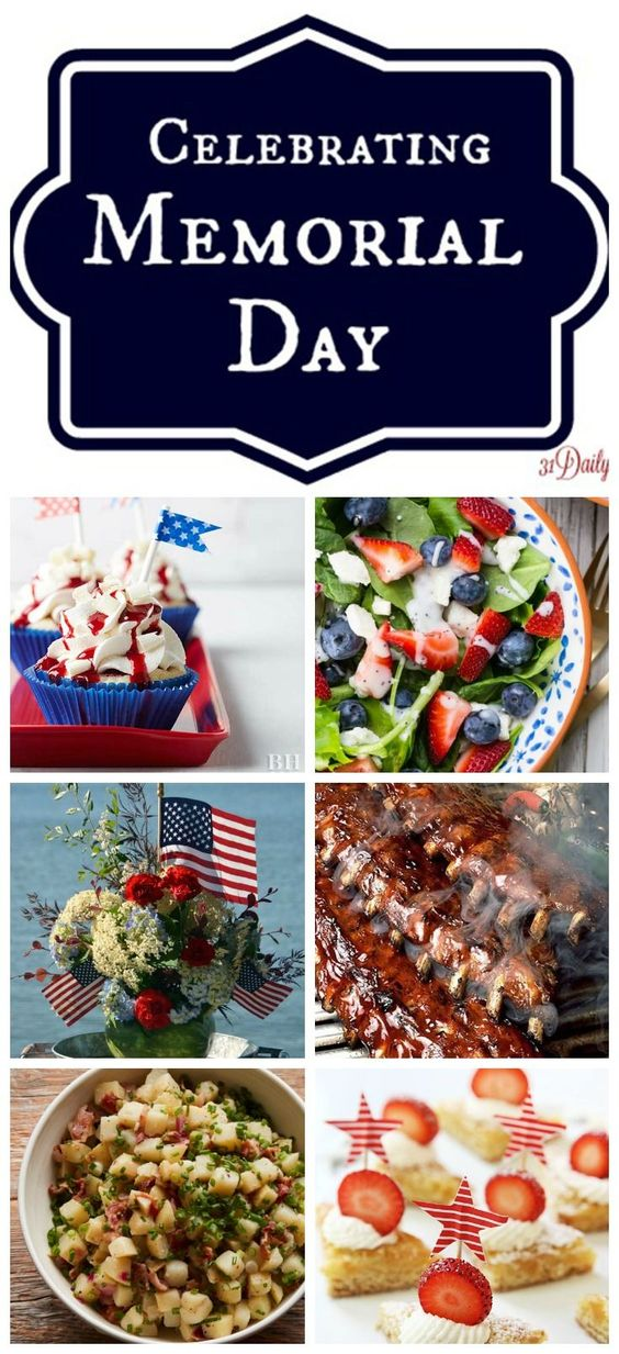 Celebrating Memorial Day Food and Inspirations - 31 Daily