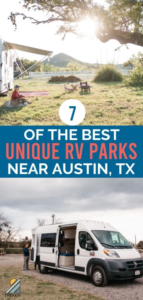 7 Of The Best Unique Rv Parks Near Austin Texas Camping In Texas Rv Parks Fall Camping