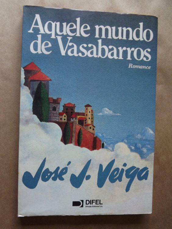 (1983) Aquele Mundo de Vasabarros - José J. Veiga
