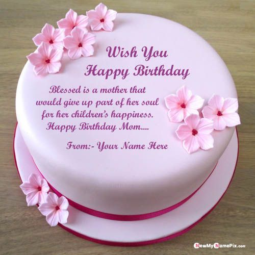 Beautiful Birthday Cake For Mother Name And Photo Wishes Images In 2020 Beautiful Birthday Cakes Mother Birthday Cake Happy Birthday Mom Cake