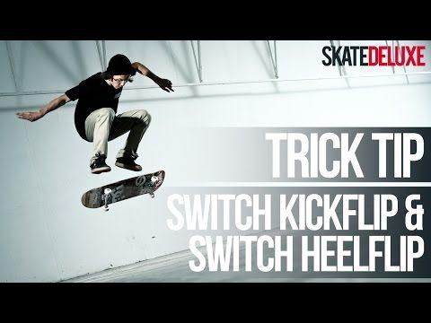 How To Switch Kickflip Switch Heelflip Skateboard Trick Tip Skatedeluxe Youtube Tips Skateboard Switch