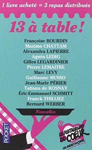13 à table ! / Les Restos du Coeur de COLLECTIF http://www.amazon.fr/dp/2266254057/ref=cm_sw_r_pi_dp_jmMzub1ET3ZJ1