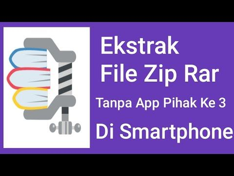 How To Extract Zip And Rar File On Smartphone Without Thirdy Party Apps Youtube Aplikasi Smartphone Android