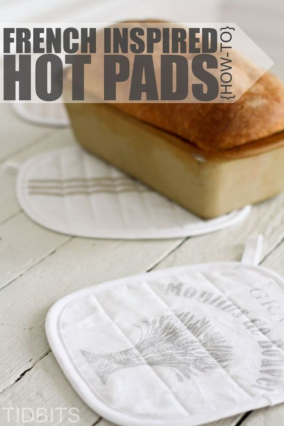 How to make your own French inspired hot pads for the kitchen.
