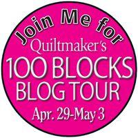 Quiltmaker's 100 Blocks Blog Tour with giveaways! http://www.quiltmaker.com/blogs/quiltypleasures/2013/04/100-blocks-blog-tour-day-1-giveaways-3/