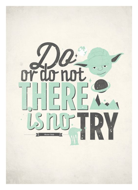 star wars poster do or do not there is no try star wars